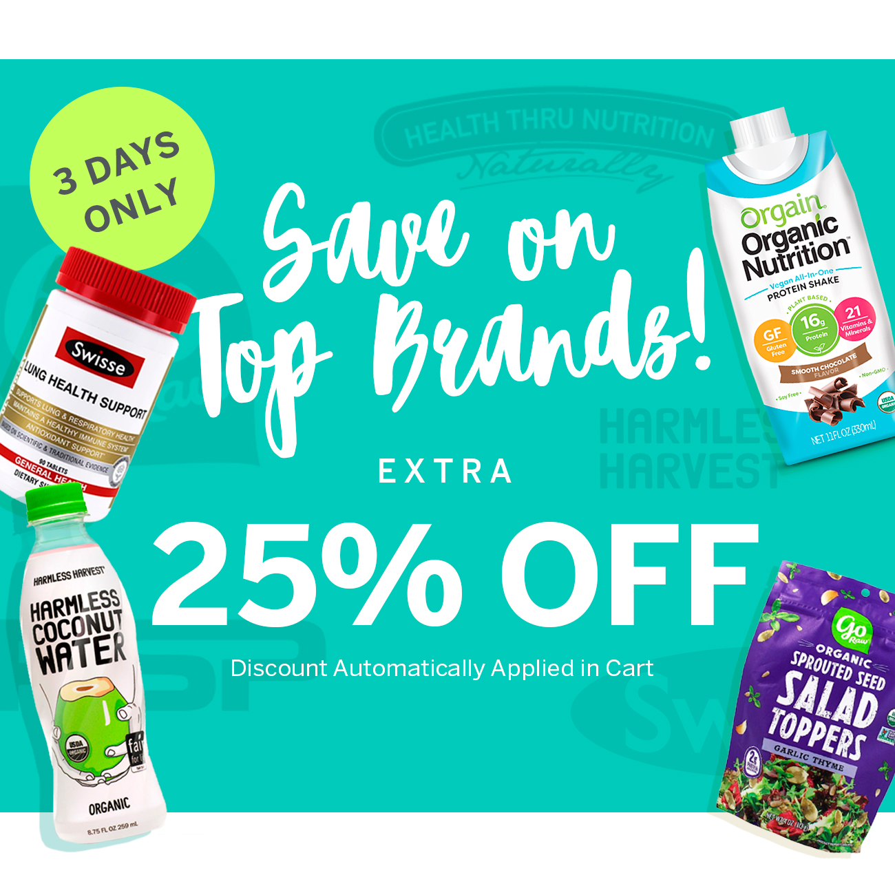 3 Days Only, Save On Top Brands: Extra 25% Off (Discounts Automatically Applied In Cart)