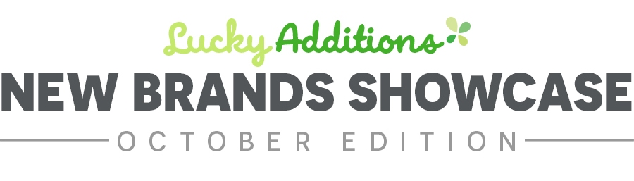 Lucky Additions, New Brands Showcase - October Edition