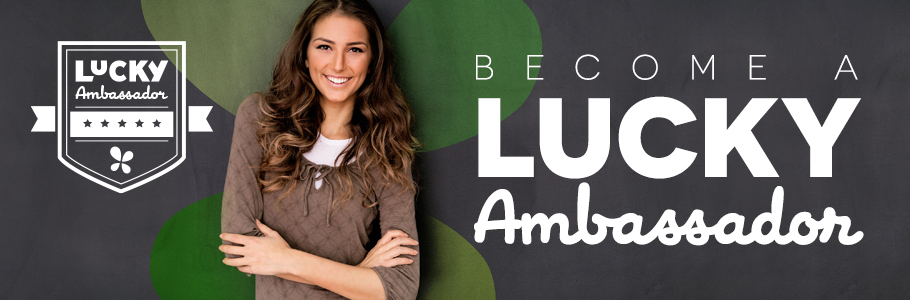 Become A Lucky Ambassador