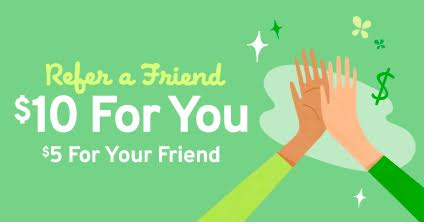 Refer A Friend: $10 For You! $5 For Your Friend!